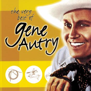 The Very Best Of Gene Autry