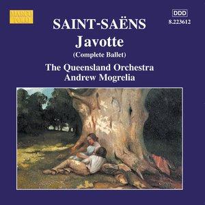 SAINT-SAENS: Javotte / Parysatis
