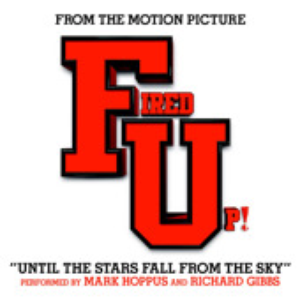 """Until the Stars Fall from the Sky"" (From the Motion Picture ""Fired Up!"") - Single"