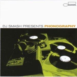 DJ Smash Presents Phonography