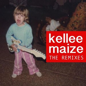 Kellee Maize - The Remixes