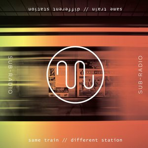 Same Train // Different Station