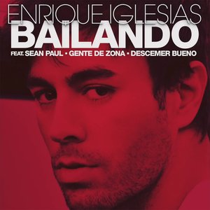 Bailando (feat. Sean Paul, Descemer Bueno & Gente de Zona) - Single