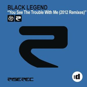 You See The Trouble With Me (2012 Remixes)
