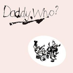 Daddy Who? Daddy Cool (40th Anniversary Edition)