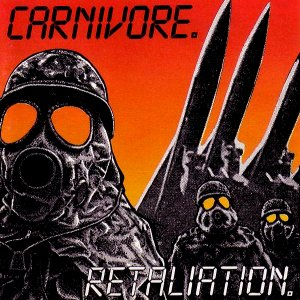 Retaliation / Carnivore