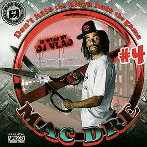 Mac Dre Presents: Don't Hate the Playa Hate the Game #4