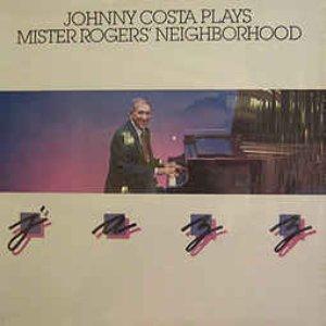Johnny Costa Plays Mister Rogers' Neighborhood Jazz