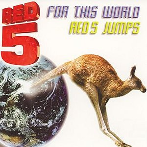 For This World / Red 5 Jumps