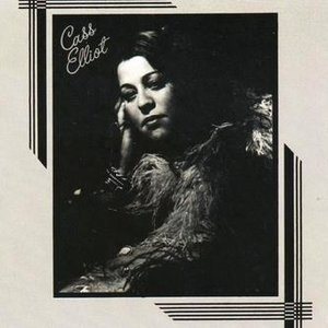 Cass Elliot (With Bonus Tracks)