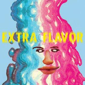 Extra Flavor (Dandelion Gum-Era Sessions)
