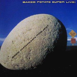Baked Potato Super Live!