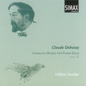 Debussy: Complete Works for Piano Solo, Vol. III
