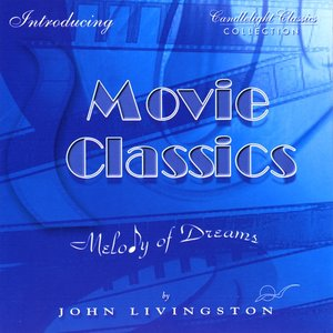 Movie Classics - Melody of Dreams