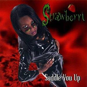 Saddle You Up