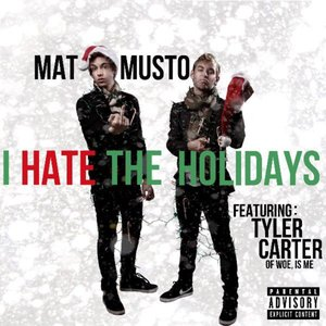 I Hate the Holidays (feat. Tyler Carter) - Single