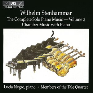 Stenhammar: Chamber Music With Piano