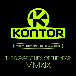 Kontor Top of the Clubs: The Biggest Hits of the Year MMXIX