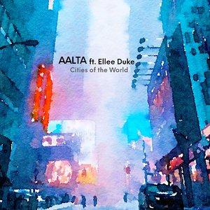 Cities of the World (feat. Ellee Duke) - Single