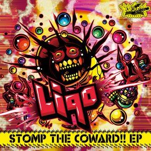 Stomp The Coward!!