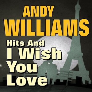Hits and I Wish You Love (Original Artist Original Songs)