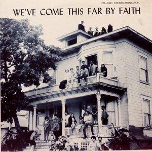 We've Come This Far By Faith