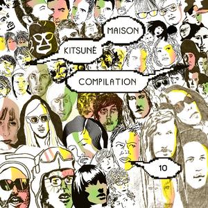 Kitsuné Maison Compilation 10: The Fireworks Issue