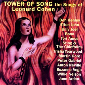 Tower Of Song - The Songs Of Leonard Cohen