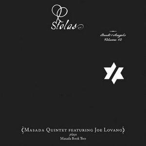 Book of Angels: Stolas, Vol. 12 (feat. Joe Lovano)