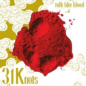 Talk Like Blood