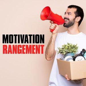 Motivation Rangement