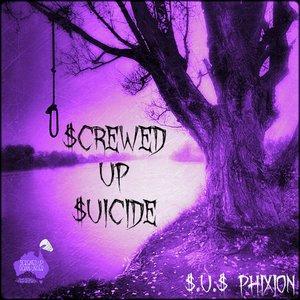 $crewed Up $uicide