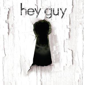 Hey Guy