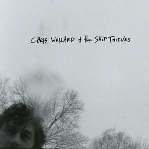 Chris Wollard And The Ship Thieves