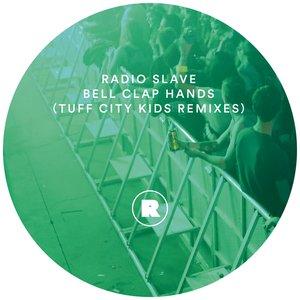 Bell Clap Hands (Tuff City Kids Remixes)