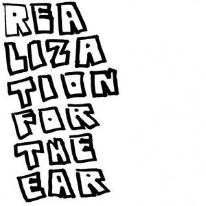 Realization For The Ear