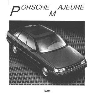 Porsche Majeure