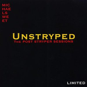 Unstryped: The Post-Stryper Sessions