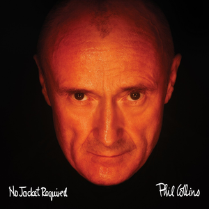 No Jacket Required (Remastered) Phil Collins
