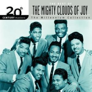 20th Century Masters: The Millennium Collection: Best of The Mighty Clouds Of Joy