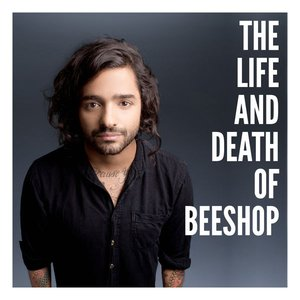 The Life and Death of Beeshop