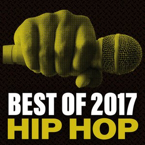 Best Of 2017 Hip Hop