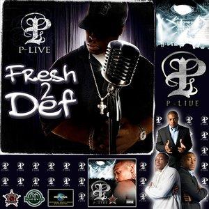 Fresh 2 Def