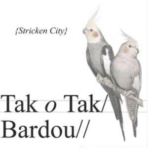 Tak o Tak / Bardou