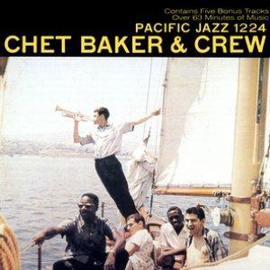 Chet Baker And Crew
