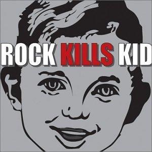 Rock Kills Kid