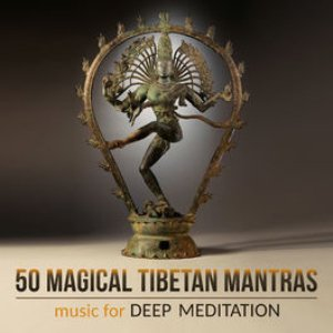 50 Magical Tibetan Mantras: Music for Deep Meditation, Relaxing Tantra Yoga, Blissful Prayers, Healing Shiva Mantras