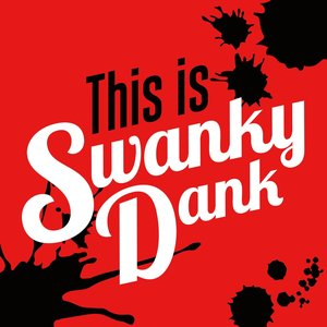 This is Swanky Dank