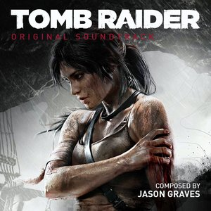 Tomb Raider (Original Soundtrack)