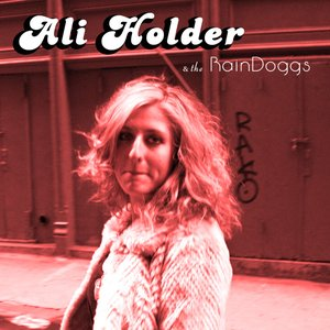 Avatar for Ali Holder & The RainDoggs
